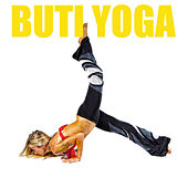 Play & Download Buti Yoga by Various Artists | Napster
