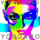 Play & Download Ven Conmigo by Yordano | Napster