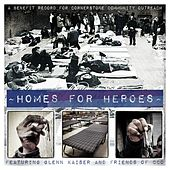 Play & Download Homes for Heroes by Various Artists | Napster