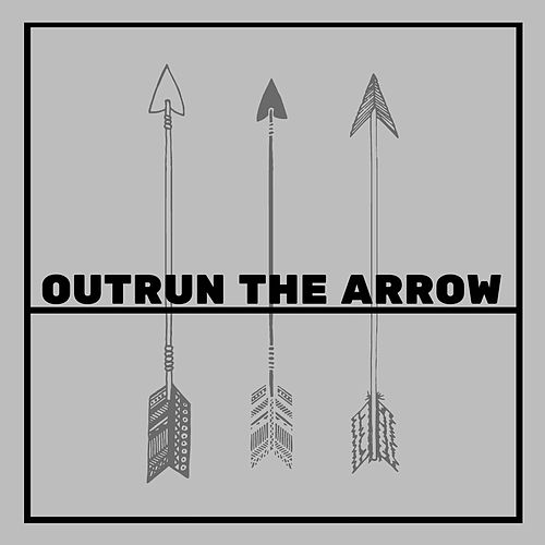 Far Removed From by Outrun the Arrow