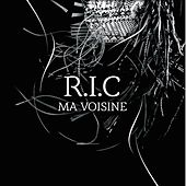 Ma voisine by R.I.C