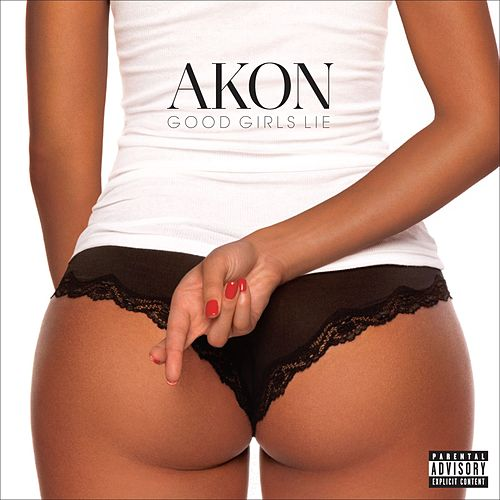 Play & Download Good Girls Lie by Akon | Napster