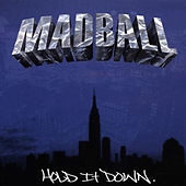 Hold It Down by Madball