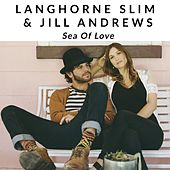 Play & Download Sea of Love by Langhorne Slim | Napster