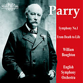 Parry: Symphony No. 1 in G Major & From Death to Life by English Symphony Orchestra