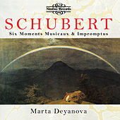 Play & Download Schubert: Six Moments Musicaux & Impromptu by Marta Deyanova | Napster