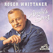 Play & Download Annie's Song by Roger Whittaker | Napster
