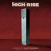High-Rise (Original Soundtrack Recording) von Clint Mansell