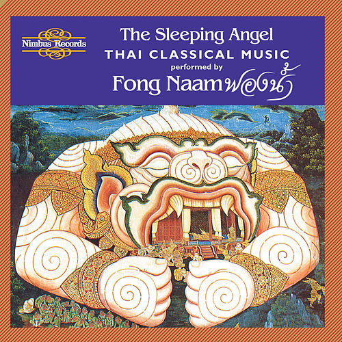 The Sleeping Angel: Thai Classical Music by Fong Naam