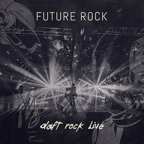 Daft Rock Live by Future Rock
