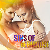 Play & Download Sins of Deephouse by Various Artists | Napster