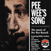 Play & Download Pee Wee's Song: The Music Of Pee Wee... by Pee Wee Russell | Napster