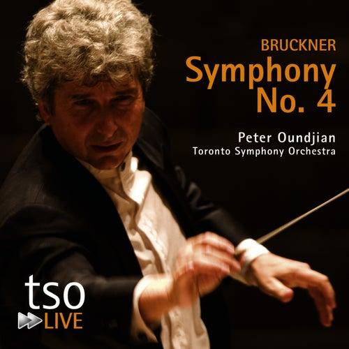 Bruckner: Symphony No. 4 by Toronto Symphony Orchestra