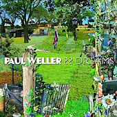 Play & Download 22 Dreams by Paul Weller | Napster