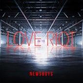 Love Riot de Newsboys