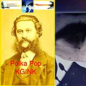 Play & Download Polka Pop by KGINK | Napster