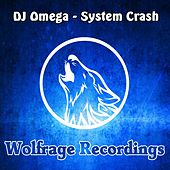 Play & Download System Crash by DJ Omega | Napster