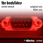 Play & Download Serial Attack by The Beatsliders | Napster