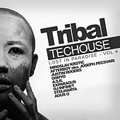 Play & Download Tribal Techouse, Vol. 4: Lost In Paradise - EP by Various Artists | Napster