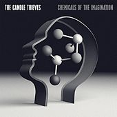 Chemicals of the Imagination by The Candle Thieves