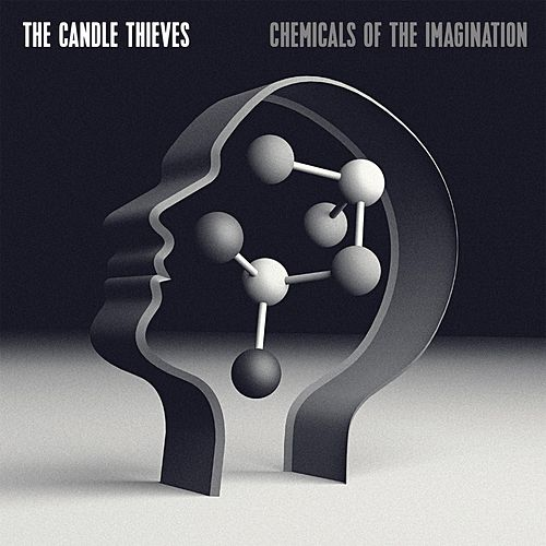 Play & Download Chemicals of the Imagination by The Candle Thieves | Napster