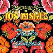 Play & Download Fiesta Istmeña by El Super Show De Los Vaskez | Napster