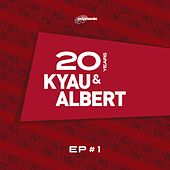 Play & Download 20 Years EP #1 by Kyau & Albert | Napster