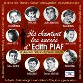 Ils chantent les succès d'Edith Piaf (24 succès de Piaf par 24 grandes vedettes) by Various Artists