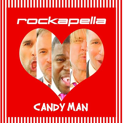 Play & Download Candy Man by Rockapella | Napster