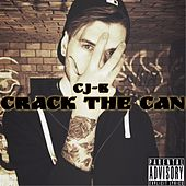 Play & Download Crack the Can by Cjb | Napster