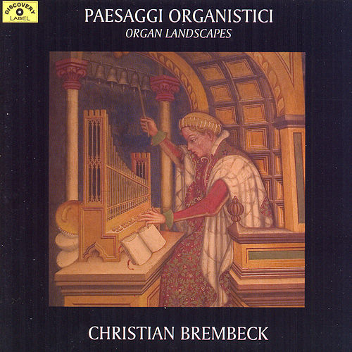 Play & Download Paesaggi Organistici by Christian Brembeck | Napster