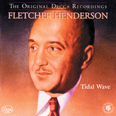 Play & Download Tidal Wave by Fletcher Henderson | Napster