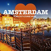 Play & Download Amsterdam Chillout Lounge Music - 200 Songs by Various Artists | Napster