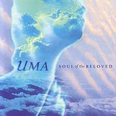 Soul Of The Beloved by Uma (New Age)