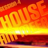 Play & Download House am Meer: Session 4 by Various Artists | Napster