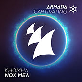 Play & Download Nox Mea by KhoMha | Napster