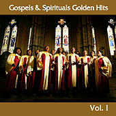 Gospels and Spirituals Golden Hits, Vol. I by Various Artists