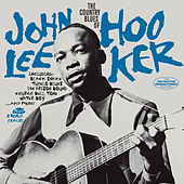 The Country Blues of John Lee Hooker (Bonus Track Version) by John Lee Hooker