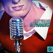 Play & Download In Paradise by Jerry Wallace | Napster