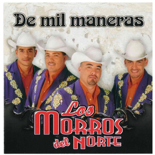 Play & Download De Mil Maneras by Los Morros Del Norte | Napster