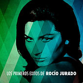 Play & Download Los Primeros Éxitos de Rocío Jurado by Rocio Jurado | Napster