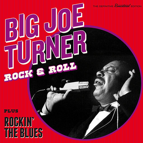 Rock & Roll + Rockin' the Blues (Bonus Track Version) von Big Joe Turner
