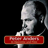 Play & Download In Operette und Film by Peter Anders | Napster