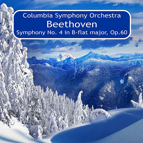 Play & Download Beethoven: Symphony No. 4 in B-Flat Major, Op. 60 by Bruno Walter | Napster