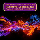 Play & Download I Pagliacci Highlights & Verdi Choruses by Various Artists | Napster