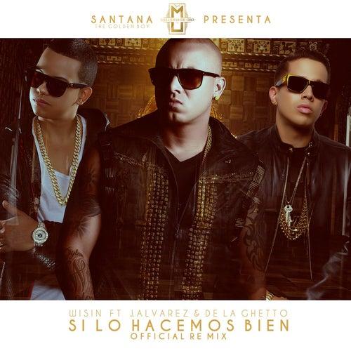 Play & Download Si Lo Hacemos Bien by Wisin y Yandel | Napster