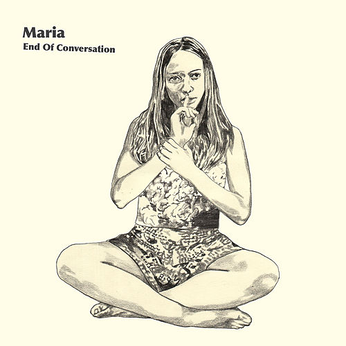 Play & Download End of Conversation by Maria | Napster