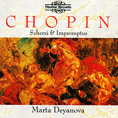 Play & Download Chopin: Scherzo & Impromptus by Marta Deyanova | Napster