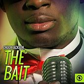 The Bait by Chuck Jackson