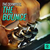 Play & Download The Bounce by The Olympics | Napster